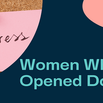 Blog title card: Women who opened doors: feminists in history who rose to the challenge